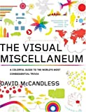 The Visual Miscellaneum: A Colorful Guide to the World