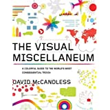 The Visual Miscellaneum: A Colorful Guide to the World's Most Consequential Triviapar David McCandless