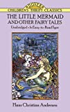 Image of The Little Mermaid and Other Fairy Tales: Unabridged In Easy-To-Read Type (Dover Children's Thrift Classics)