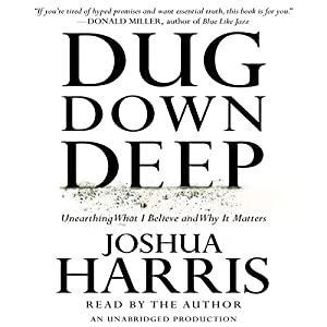 Dug Down Deep Audiobook