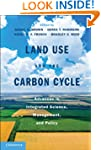 Land Use and the Carbon Cycle: Advanc...
