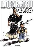 Kogaratsu - tome 13 - Taro