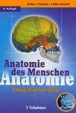 Anatomie des Menschen, mit CD-ROM Anatomie Interaktiv -