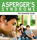 img - for Asperger's Syndrome: The Essential Guide (Need2Know Books) book / textbook / text book