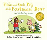 Julia Donaldson Tales from Acorn Wood: Hide-and-Seek Pig and Postman Bear