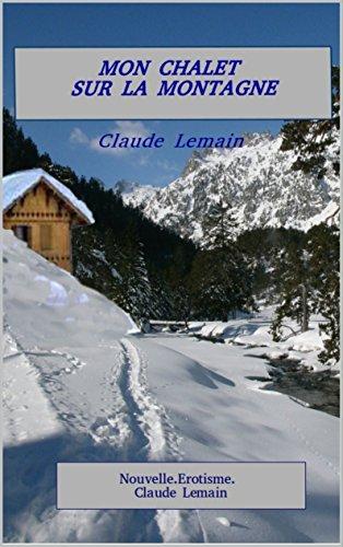 Couverture du livre MON CHALET SUR LA MONTAGNE