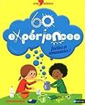 60 exp�riences faciles et amusantes !