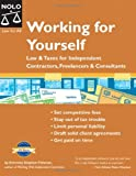 Working for Yourself: Law & Taxes for Independent Contractors, Freelancers & Consultants (6th Edition) (1413304400) by Stephen Fishman