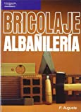 img - for Albanileria - Bricolaje (Spanish Edition) book / textbook / text book