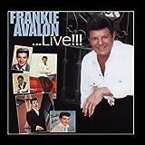 Frankie Avalon... Live !!!