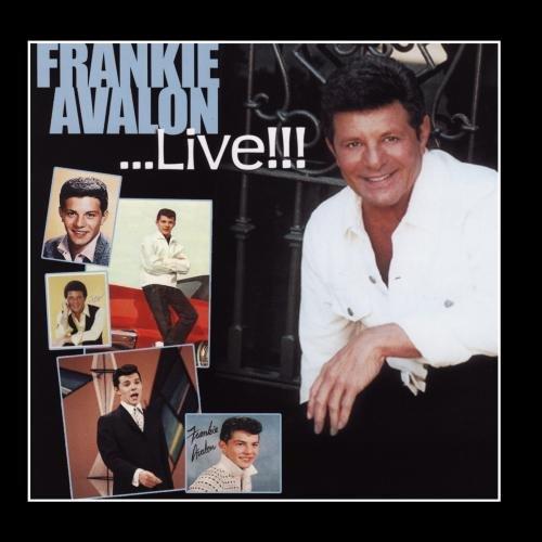 Frankie Avalon - Frankie Avalon... Live !!! - Zortam Music