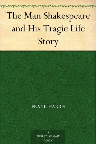 The Man Shakespeare and His Tragic Life Story