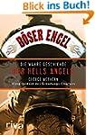B�ser Engel: Die wahre Geschichte der...