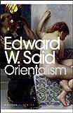 Orientalism (Modern Classics (Penguin)) (0141187425) by Said, Edward W.