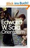 Orientalism: Western Conceptions of the Orient (Modern Classics (Penguin))