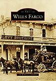 Wells Fargo (CA) (Images of America)