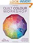 Quilt Color Workshop: Creative Color...