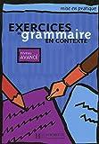 Exercices de grammaire en contexte, niveau avancé (Livre de l'élève)