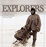 Andrea De Porti Explorers: The Most Exciting Voyages of Discovery - From the African Expeditions to the Lunar Landing
