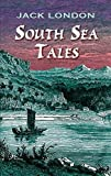 South Sea Tales: (illustrated)