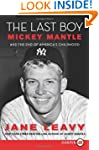 The Last Boy Lp: Mickey Mantle and th...