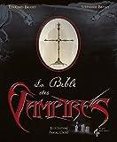 La Bible des vampires par Edouard Brasey
