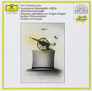 Tchaikovsky: 1812 Overture, Serenade for Strings, Eugene Onegin