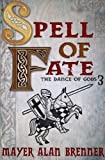 img - for Spell of Fate (Dance of Gods) book / textbook / text book