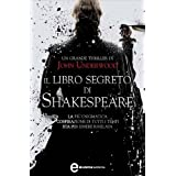 Il libro segreto di Shakespeare (eNewton Narrativa)di John Underwood
