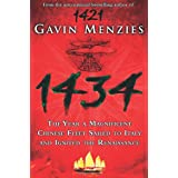 1434: The Year a Chinese Fleet Sailed to Italy and Ignited the Renaissanceby Gavin Menzies