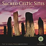 Sacred Celtic Sites and other places of power in Britain and Ireland 2015 Wall Calendar
