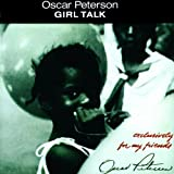 Exclusively For My Friends Girl Talk Oscar Peterson