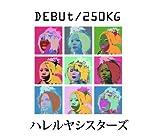 DEBUt/250KG