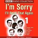 I'm Sorry, I'll Read That Again: Volume One | BBC Audiobooks