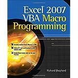 Excel 2007 VBA Macro Programmingby Richard Shepherd