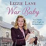War Baby: Sweet Sisters, Book 2 | Lizzie Lane