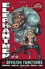 Elephantmen Volume 5: Devilish Functions TP