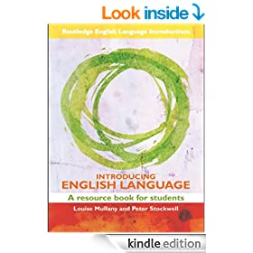 The English Language: A Resource Book for Students (Routledge English Language Introductions)