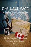 img - for The Kali Pact: An Impolitic Tale of a Kashmir Idyll and a Tyrant's Strange End book / textbook / text book