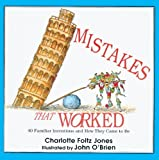 img - for Mistakes That Worked (Turtleback School & Library Binding Edition) by Jones, Charlotte Foltz (unknown Edition) [School(1994)] book / textbook / text book
