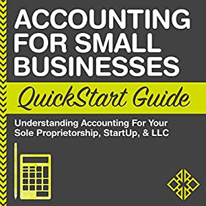 Accounting for Small Businesses QuickStart Guide | Livre audio
