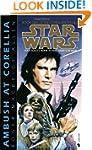 Ambush at Corellia: Star Wars (The Co...