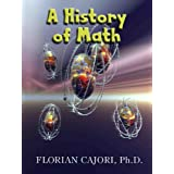 A History of Math - Study the Ancient Babylonians and Greeks through Modern Applied Mathematics