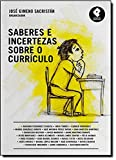 img - for Saberes e Incertezas Sobre o Curr culo (Em Portuguese do Brasil) book / textbook / text book