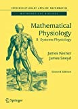img - for Mathematical Physiology: II: Systems Physiology (Interdisciplinary Applied Mathematics) book / textbook / text book
