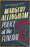 Margery Allingham Police at the Funeral (Campion Mystery)