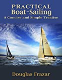 img - for PRACTICAL BOAT-SAILING: A Concise and Simple Treatise book / textbook / text book