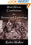 West African Contributions to Science...
