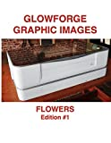 Glowforge Graphic Images: Flowers (Glowforge Images: Black and White Book 1)