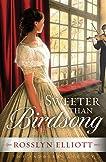 Sweeter than Birdsong (A Saddler's Legacy Novel)